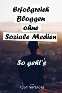 erfolgreich bloggen ohne soziale medien