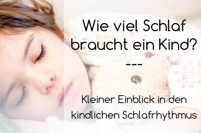 kinderschlaf: wie viel schlaf braucht ein kind?