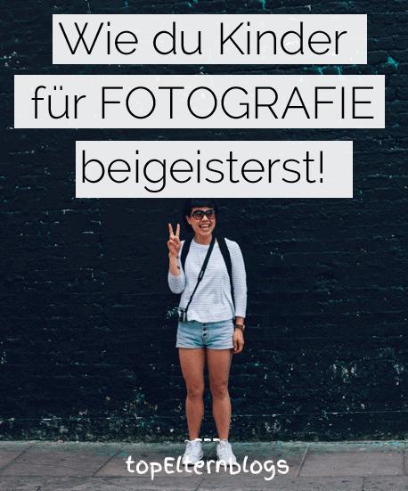 wie du kinder für fotografie begeisterst